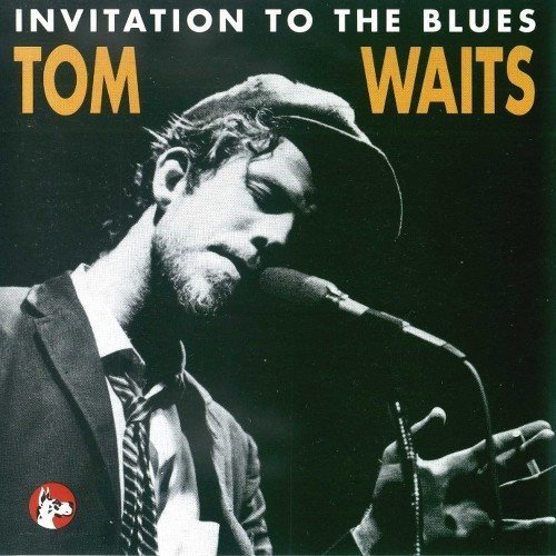 tom waits invitation to the blues front